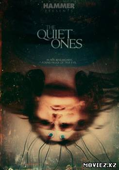 Тихие / The Quiet Ones (2013)