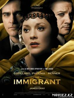 Иммигрантка / The Immigrant (2013)